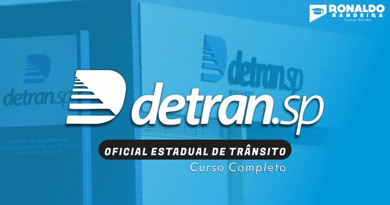 DETRAN - SÃO PAULO [ OFICIAL ESTADUAL DE TRÂNSITO ]