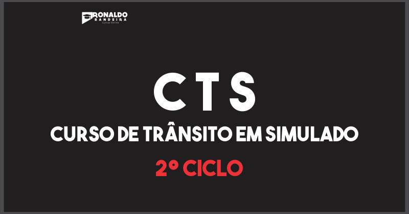 [ Ciclo 2 ] CTS - Curso de Trânsito em Simulados