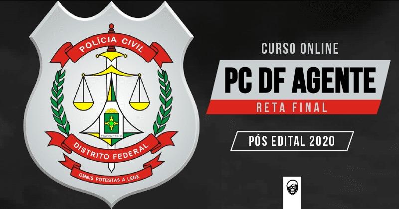 RETA FINAL PCDF AGENTE - PÓS EDITAL [INCLUSO MENTORIA]