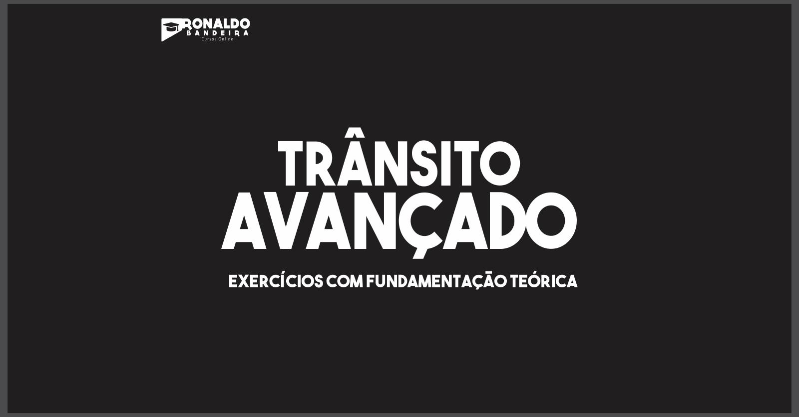 TRÂNSITO AVANÇADO